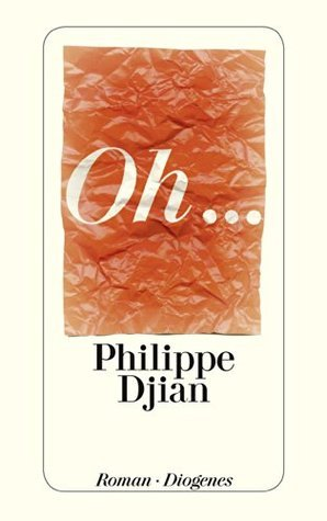 Oh...  by  Philippe Djian