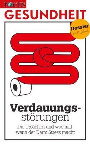 Verdauungsstörungen: Die Ursachen und was hilft, wenn der Darm Stress macht Focus Magazin Verlag GmbH