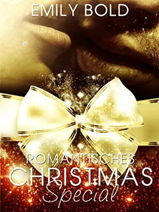 Romantisches Christmas-Special  by  Emily Bold