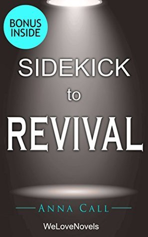 Sidekick to Revival:  by  Stephen King by Anna Call