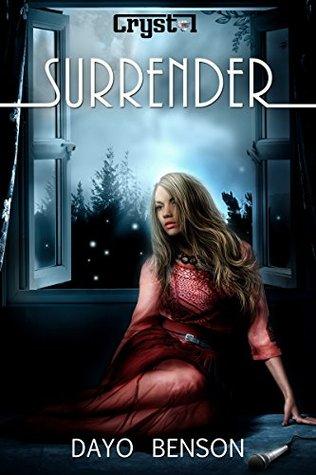 Surrender (Crystal Book 2) Dayo Benson