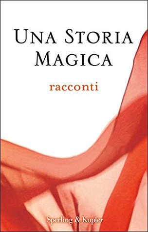 Una storia magica  by  Various