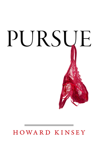 Pursue Howard Kinsey