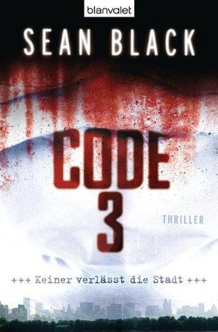 Code 3: Thriller  by  Sean Black