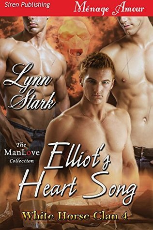 Elliots Heart Song (White Horse Clan 4)  by  Lynn Stark