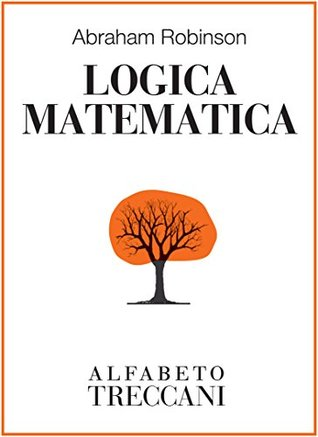 Logica matematica  by  Abraham Robinson