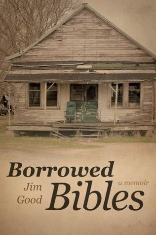 Borrowed Bibles  by  Jim Good