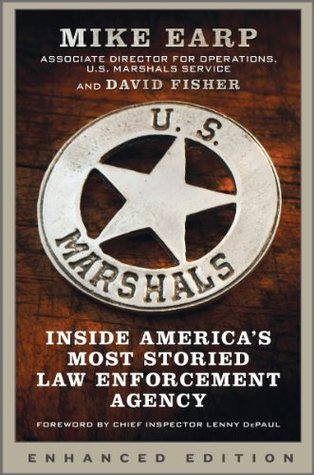 U.S. Marshals (Enhanced Edition): Inside Americas Most Storied Law Enforcement Agency Mike Earp