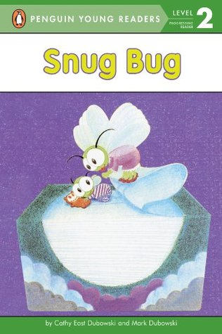 Snug Bug (Penguin Young Readers, L2)  by  Cathy East Dubowski
