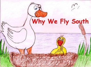 Why We Fly South  by  Keith Garrick