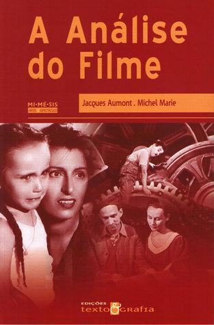 A Análise do Filme Jacques Aumont