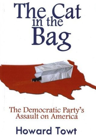 The Cat in the Bag  by  Howard Towt
