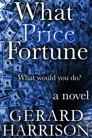 What Price Fortune  by  Gerard Harrison
