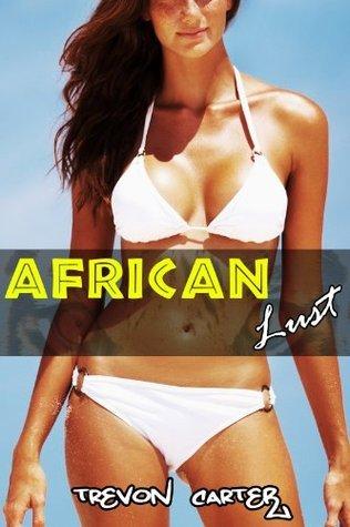 African Lust Trevon Carter