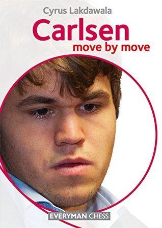Carlsen: Move  by  Move by Cyrus Lakdawala
