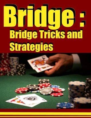 Bridge :Bridge Tricks and Strategies  by  Gerone Adams