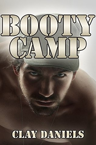Booty Camp  by  Clay Daniels