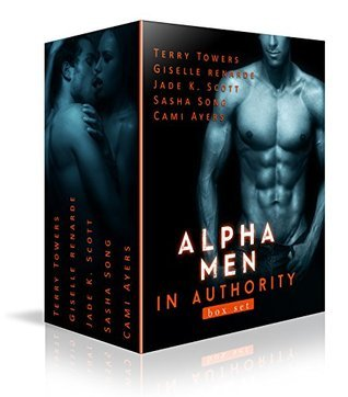 Alpha Men In Authority: Multi-Author Romance Boxed Set Terry Towers