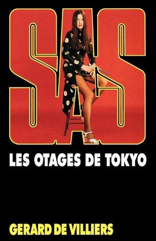 Les otages de Tokyo (SAS #38) Gérard de Villiers