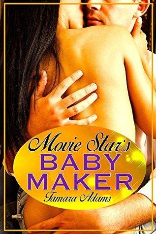 Movie Stars Baby Maker Tamara Adams