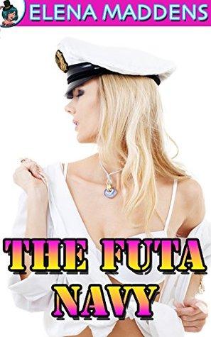 The Futa Navy  by  Elena Maddens