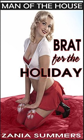 BRAT FOR THE HOLIDAY Zania Summers