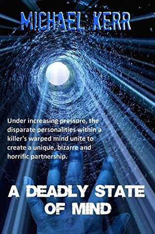 A Deadly State Of Mind Michael Kerr