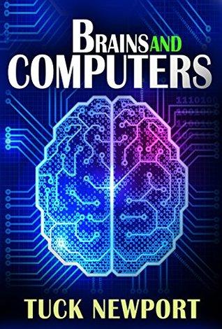 Brains and Computers: Amino Acids versus Transistors  by  Tuck Newport