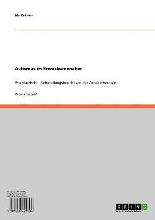 Autismus im Erwachsenenalter Ida Krämer