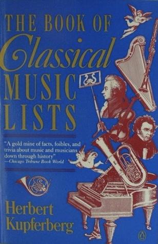 Book of Classical Music Lists Herbert Kupferberg