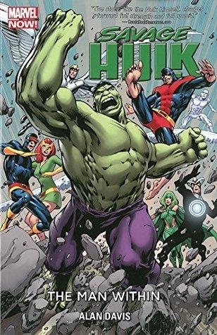 Savage Hulk Vol. 1: The Man Within Alan Davis