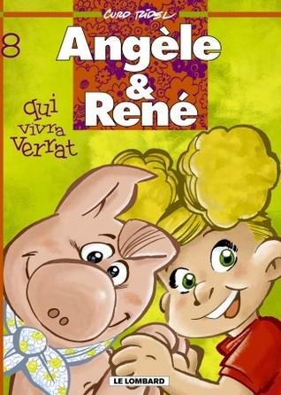 Qui vivra verrat (Angèle & René, #8) Curd Ridel