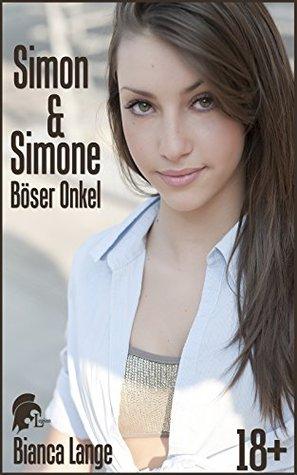 Simon und Simone: Böser Onkel  by  Bianca Lange
