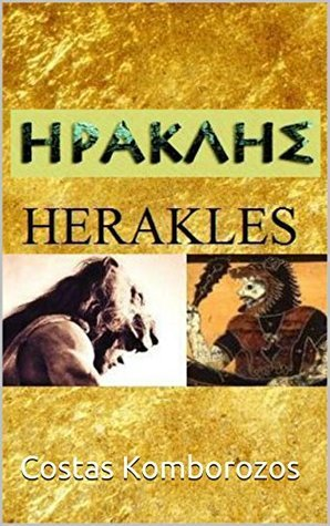 Herakles: The Complete Series  by  Costas Komborozos