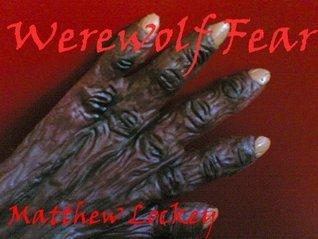 Werewolf Fear (Morgan the Monster Slayer Series Book 3) Matthew Lockey