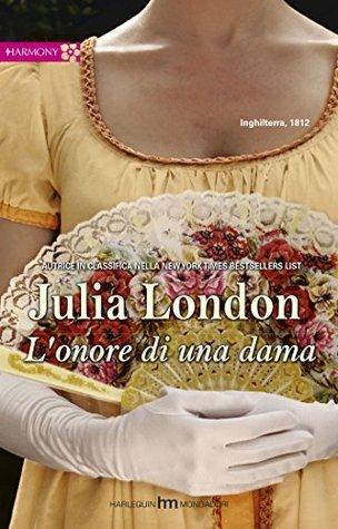 Lonore di una dama  by  Julia London