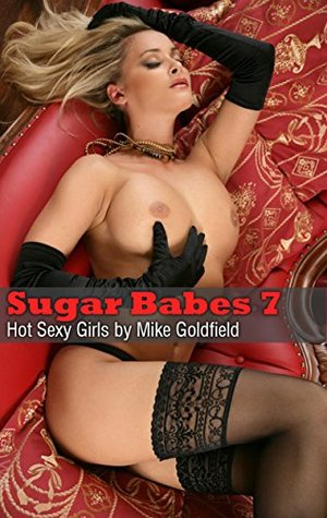 Sugar Babes 7: Hot Sexy Girls Mike Goldfield