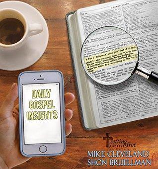 Daily Gospel Insights  by  Shon Bruellman