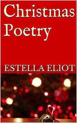Christmas Poetry Stella Eliot