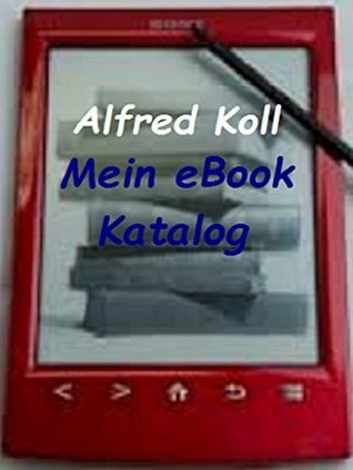 Mein eBook - Katalog  by  Alfred Koll