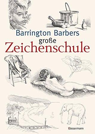Barrington Barbers große Zeichenschule  by  Barrington Barber