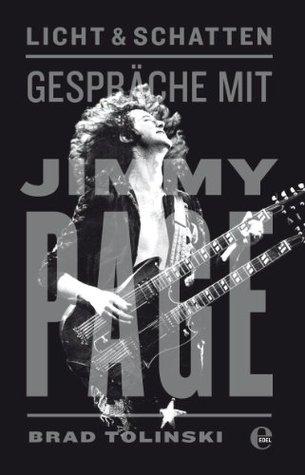 Licht & Schatten: Gespräche mit Jimmy Page  by  Brad Tolinski