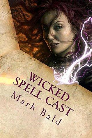 Wicked Spell Cast Mark Bald