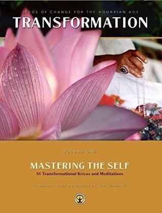 Transformation Vol. 1: Mastering the Self  by  Yogi Bhajan