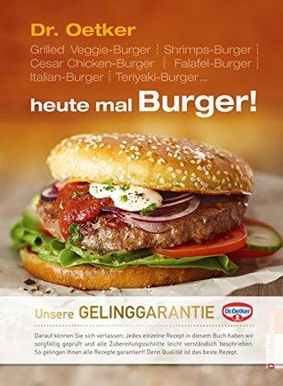 heute mal Burger!  by  Dr. Oetker