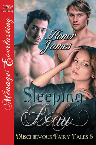 Sleeping Beau (Mischievous Fairy Tales, #5) Honor James