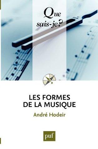 Les formes de la musique  by  André Hodeir