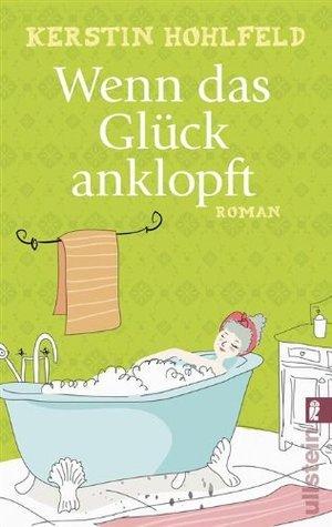 Wenn das Glück anklopft: Roman  by  Kerstin Hohlfeld