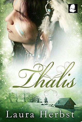 Thalis - Band 2  by  Laura Herbst