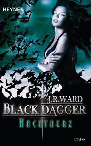 Nachtherz: Black Dagger 23 - Roman J.R. Ward